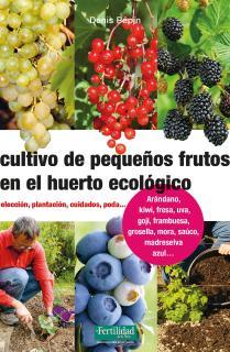 Cultivo de pequeños frutos en el huerto ecológico