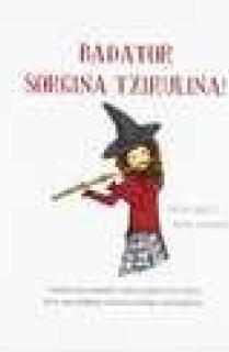 Badator Sorgina Txirulina!