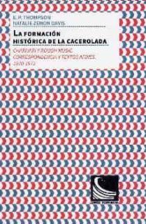 La formación histórica de la cacerolada: charivari y rough music.