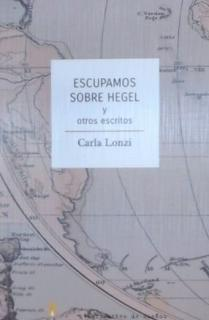 Escupamos sobre Hegel
