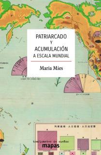 PATRIARCADO Y ACUMULACIÓN A ESCALA MUNDIAL