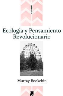 Ecología y pensamiento revolucionario