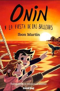 ONIN Y LA FIESTA DE LAS BALLENAS