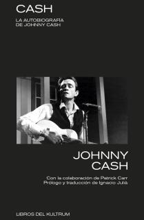 CASH. LA AUTOBIOGRAFÍA DE JOHNNY CASH