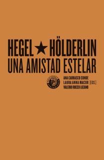 Hegel y Hölderlin, una amistad estelar