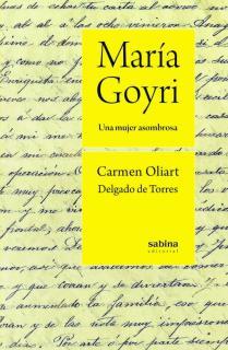 María Goyri. Una mujer asombrosa