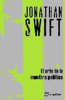 ARTE DE LA MENTIRA POLITICA,EL NE 3ªED