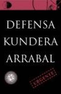 DEFENSA KUNDERA ARRABAL