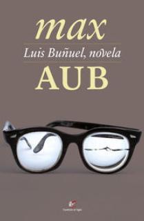 Luis Buñuel, novela