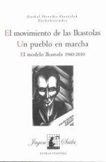 El movimiento de las Ikastolas. Un pueblo en marcha.