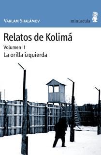 Relatos de Kolimá II