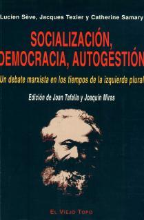Socialización, democracia, autogestión