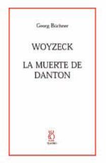 Woyzeck, La muerte de Danton