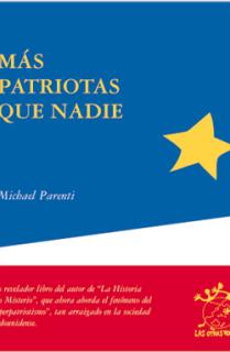 Más patriotas que nadie