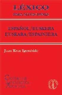 LÉXICO PARA SITUACIONES ESPAÑOL /EUSKERA-EUSKARA / ESPAINEIERA
