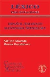 LÉXICO PARA SITUACIONES, ESPAÑOL / ESLOVACO-SLOVENSKO / SPANIELSKY