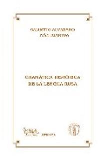 GRAMÁTICA HISTÓRICA DE LA LENGUA RUSA