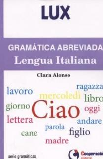 Gramática Abreviada de la Lengua Italiana