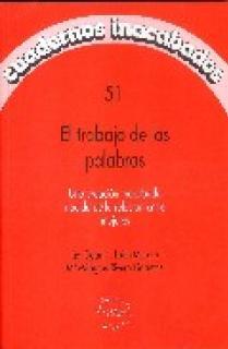 EL TRABAJO DE LAS PALABRAS