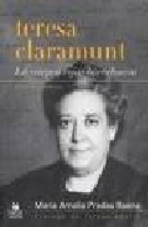 "TERESA CLARAMUNT : LA ""VIRGEN ROJA"" BARCELONESA"