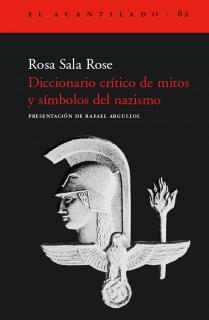 Diccionario crítico de mitos y símbolos del nazismo