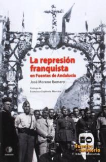 LA REPRESIÓN FRANQUISTA EN FUENTES DE ANDALUCÍA