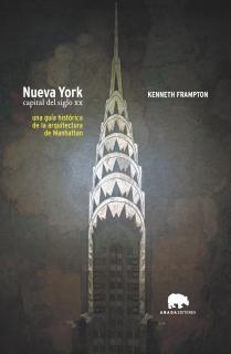 Nueva York. Capital del siglo XX