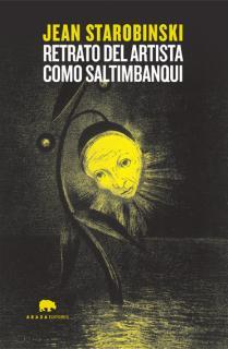 Retrato del artista como saltimbanqui