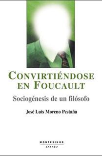 Convirténdose en Foucault
