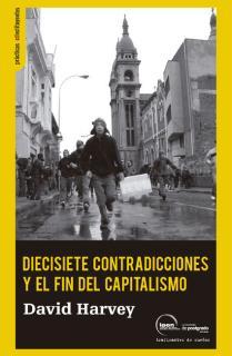 Diecisiete contradicciones y el fin del capitalismo