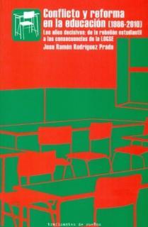 CONFLICTO Y REFORMA EN LA EDUCACIÓN (1986-2010)