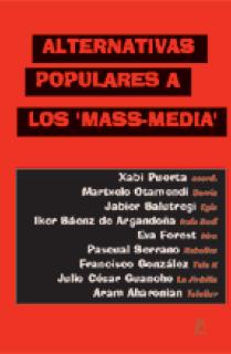 Alternativas populares a los ' mass-media'