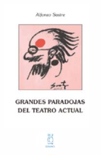 Grandes paradojas del teatro actual