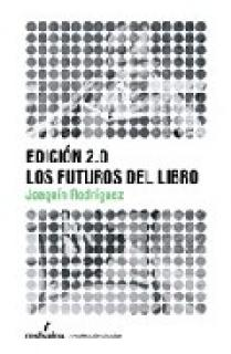 Los futuros del libro. Edición 2.0