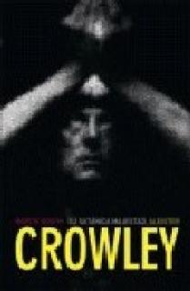 Su satánica majestad, Aleister Crowley