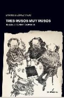 Tres rusos muy rusos