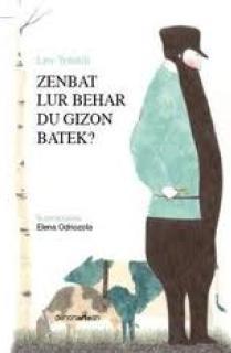 ZENBAT LUR BEHAR DITU GIZON BATEK