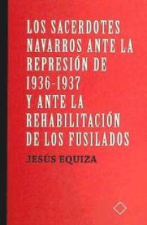 SACERDOTES NAVARROS ANTE LA REPRESION DE 1936-1937