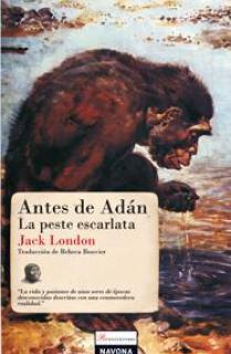 ANTES DE ADÁN. LA PESTE ESCARLATA