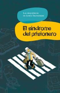 El síndrome del prisionero