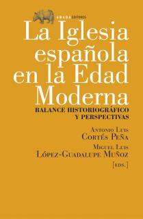 La iglesia española en la Edad Moderna