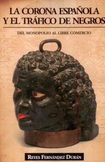 La Corona Española y el tráfico de negros