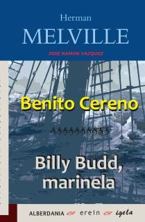 Benito Cereno - Billy Budd, marinela