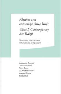 ¿Qué es arte contemporáneo hoy? What Is Contemporary Art Today?