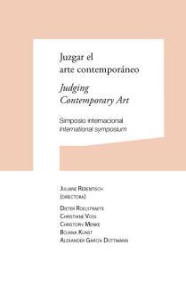 Juzgar el arte contemporáneo / Judging Contemporary Art