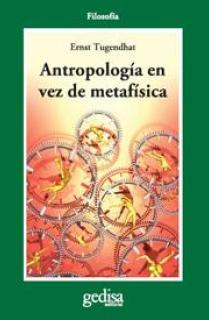 Antropología en vez de metafísica