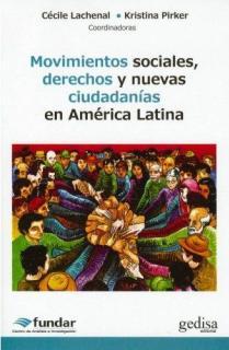 MOVIMIENTOS SOCIALES DERECHOS NUEVAS CIUDADANIAS AMERICA LA