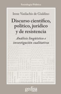 Discurso científico, político, jurídico y de resistencia