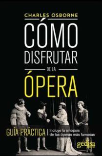 Cómo disfrutar de la ópera