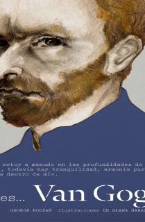 Así es... Van Gogh